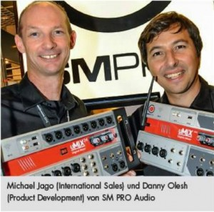 Michael Jago and Danny Olesh from SM Pro Audio