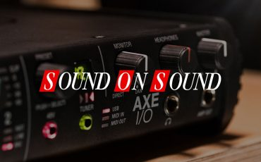 "Sound on Sound: ""AXE I/O represents exceptional value"""