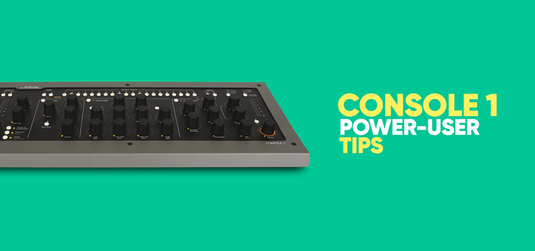 Console 1 Power-user Tips