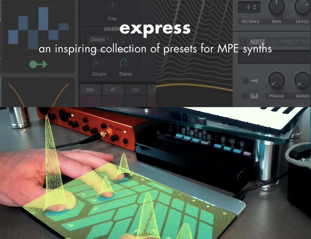 Sensel release Express MPE: a free Synth Preset Superpack